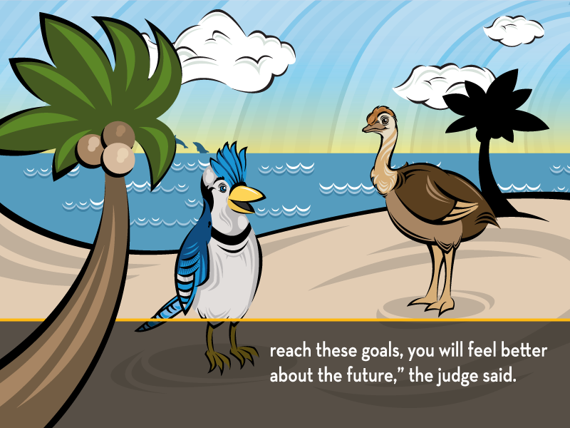 """reach these goals, you will feel better about the future,"""" the judge said."""