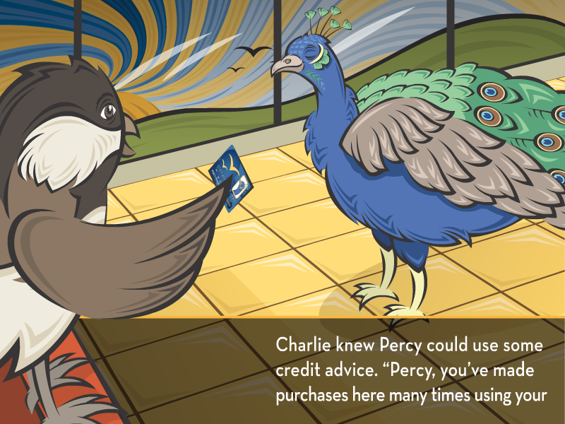 """Charlie knew Percy could use some credit advice. """"Percy, you've made purchases here many times using your"""